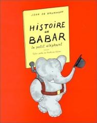 DE BRUNHOFF, Jean, Histoire de Babar, le petit éléphant, Paris, 1931, Couverture