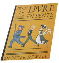 NEWEL, Peter, Le livre en pente, Paris, Editions Albin Michel, 2007 (éd. orig. publiée en 1910), Couverture