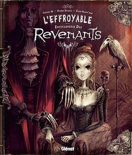 L'effroyable Encyclopédie des revenants - Pierre Dubois, Carine-M, Elian Black'mor